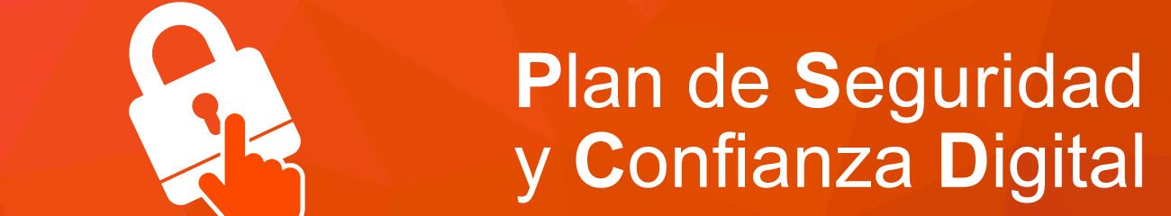 PLAN DE SEGURIDAD Y CONFIANZA DIGITAL